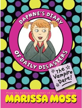Daphne's Diary of Daily Disasters - The Vampire Dare