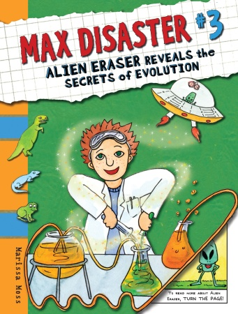 Max Disaster #3: Alien Eraser Reveals the Secrets of Evolution